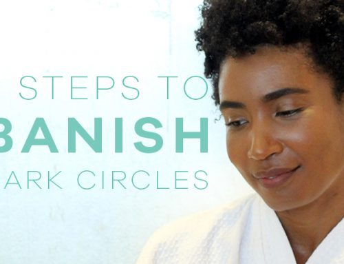 Three Steps To Banish Dark Circles