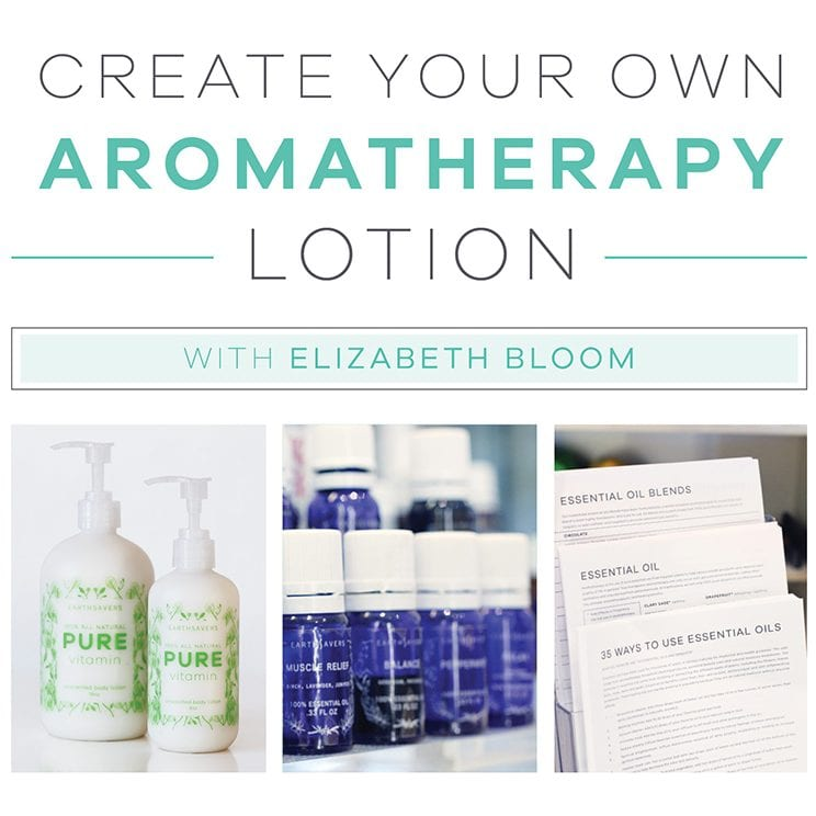 Aromatherapy Lotion Workshop