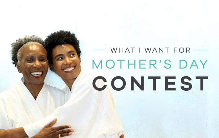 What I Want For Mother's Day Contest