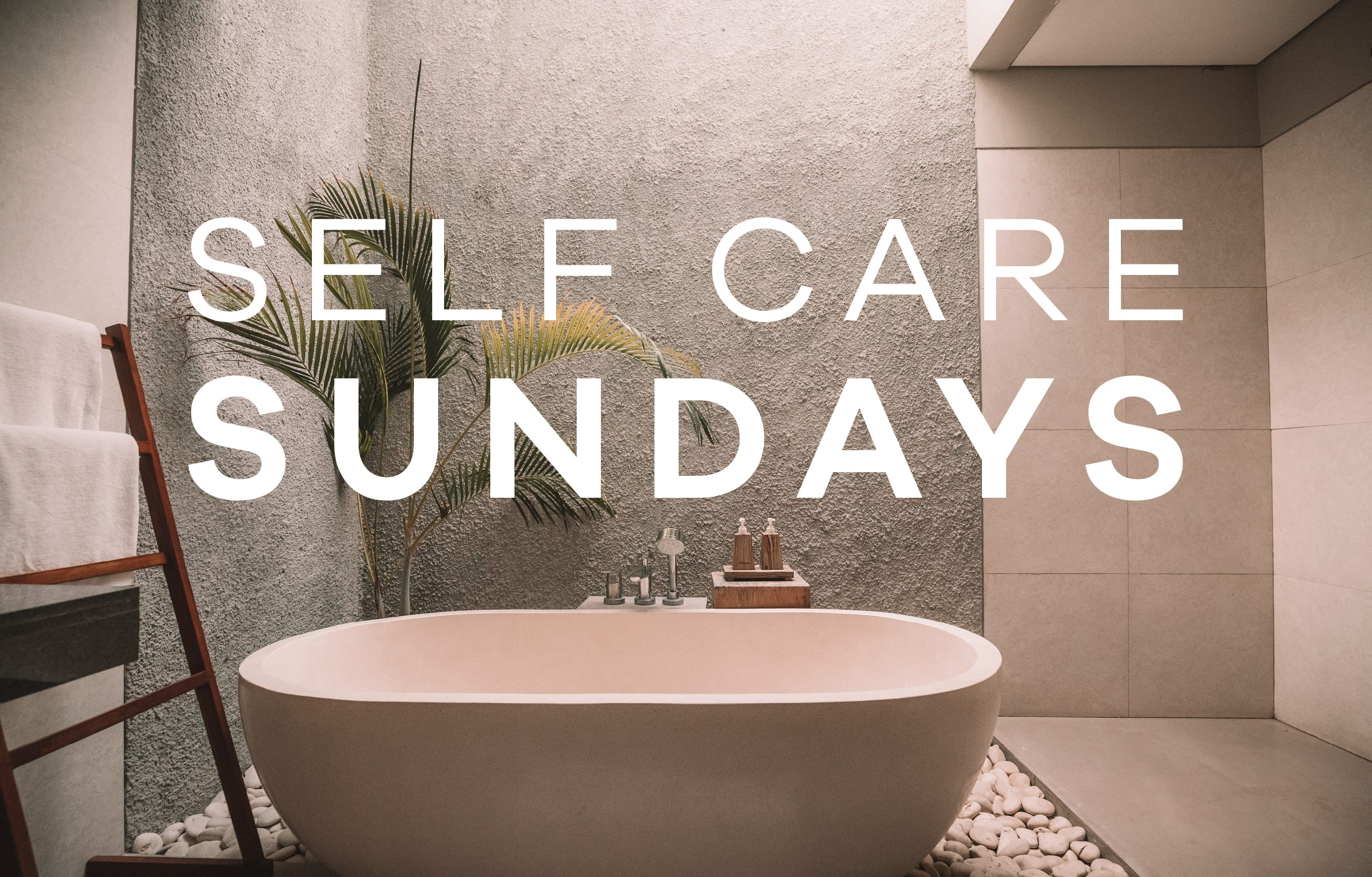 self care sunday - Earthsavers Spa + Store