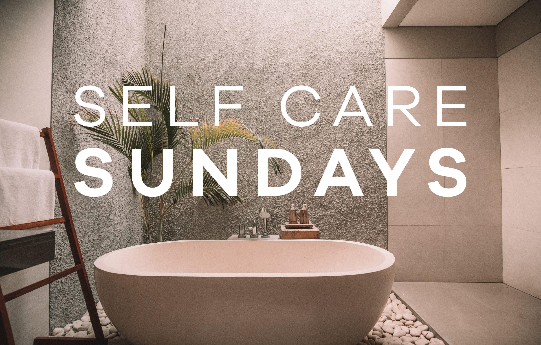 self care sunday - Earthsavers Spa + Store